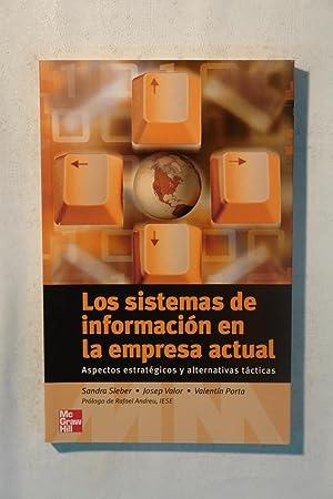 Los sistemas de información en la empresa: Sandra Sieber. Josep