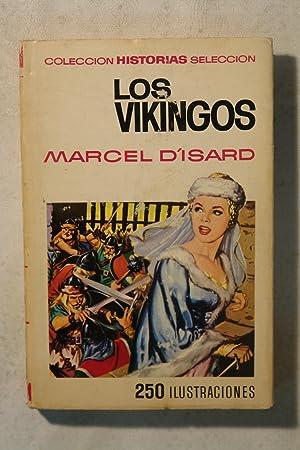 Los Vikingos: Marcel D'Isard