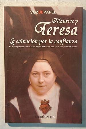 Maurice y Teresa. la salvación por la confianza: Patrick Vincent Ahern