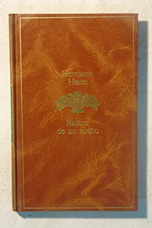 Rastro de un sueño: Hermann Hesse
