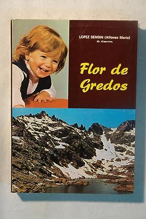 Flor de Gredos: Vida de la venerable: Lopez Sendin (Alfonso