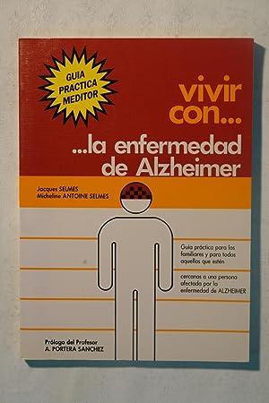 Vivir con. la enfermedad de Alzheimer: Jacques Selmes y Micheline Antoine Selmes