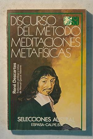 Discurso del Método. Meditaciones Metafísicas: Descartes (1596-1650)
