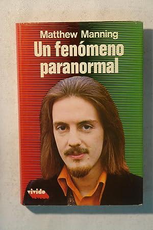 Un fenómeno paranormal: Matthew Manning
