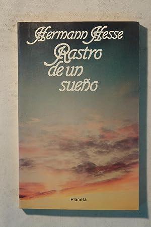 Rastro de un sueño: Hermann Hesse (1877-1962)