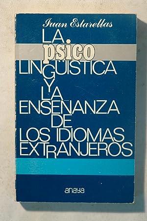La psicolinguïstica y la enseñanza de los: Juan Estarellas