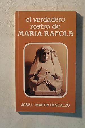 El verdadero rostro de Maria Rafols: Jose Luis Martin