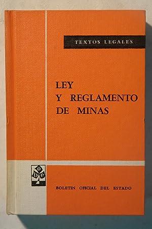 Ley y Reglamento de Minas 66: Gabinete Técnico del