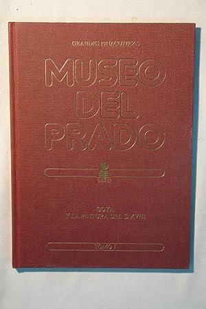 Grandes Pinacotecas- Museo del Prado. Goya y la pintura del S. XVIII. Tomo 1: Xavier de Salas