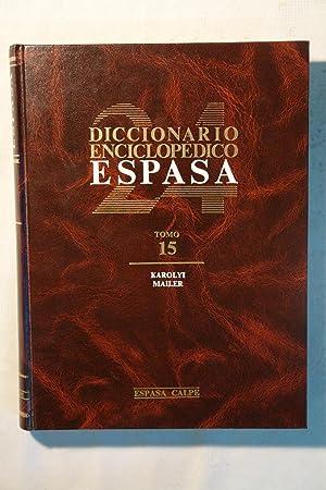 Diccionario Enciclopédico Espasa. Tomo 15 Karolyi - Mailer: Varios
