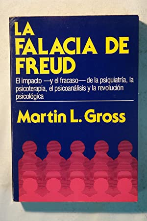 La falacia de Freud: Martin L. Gross