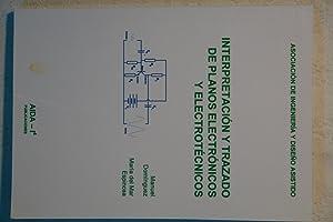 Interpretación y trazado de planos electrónicos y: Manuel Domínguez y