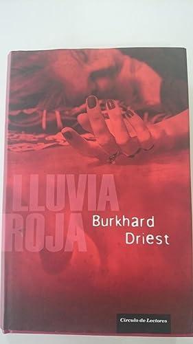 Lluvia roja: Driest, Burkhard
