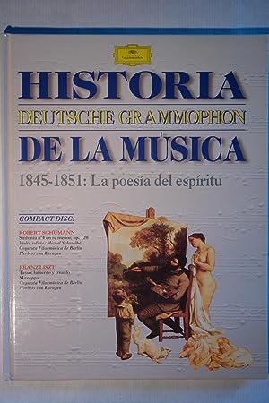"""Historia de la Musica Deutsche Grammophon """"1845-1851: La poesía del espíritu&..."""