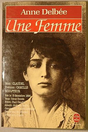 Une Femme: Anne Delbée