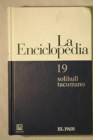 La Enciclopedia Nº 19 Solihull tucumano: Equipo editorial