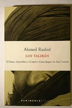 Los Talibán: Ahmed Rashid