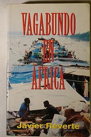 Vagabundo en África: Javier Reverte