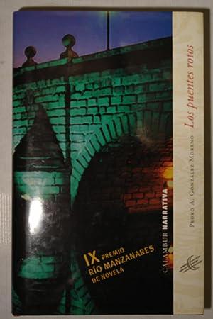 Los puentes rotos: Pedro A. González