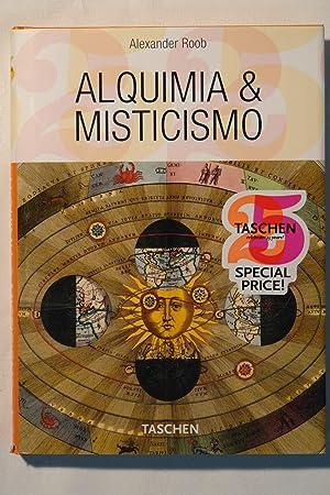 Alquimia y misticismo: Alexander Roob