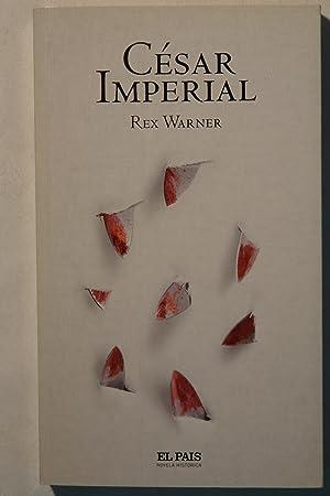 César Imperial . Vol. 46: Rex Warner