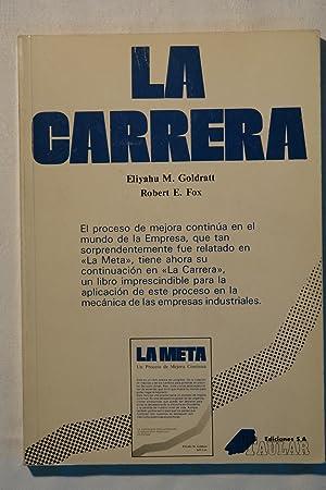 La Carrera: Eliyahu M. Goldratt y Robert E. Fox