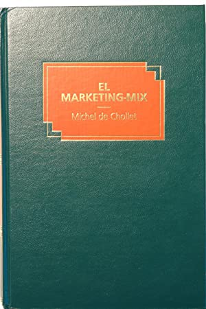 El Márketing-Mix: Michel de Chollet