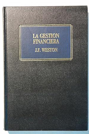 La gestión Financiera: J.F. Weston