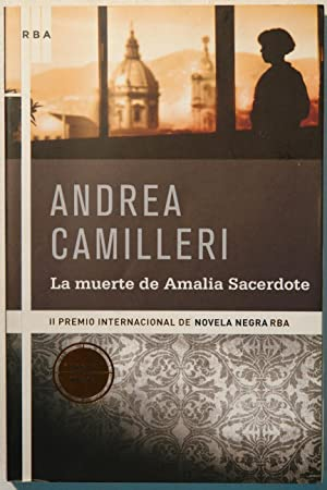 La muerte de Amalia Sacerdote: Andrea Camilleri