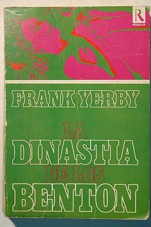 La dinastia de los Benton: Frank Yerby