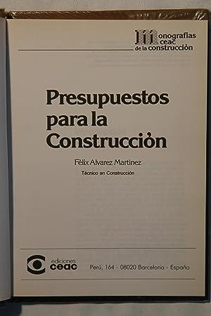 Enciclopedia Ceac de la Construcción. Presupuestos para la Construcción. Vol. 16: ...