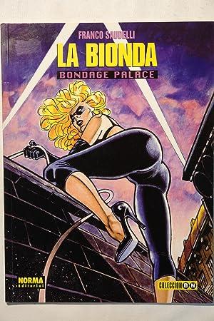 La Bionda Bondage palace: Franco Saudelli