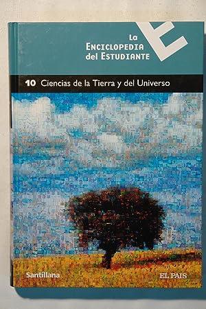 La Enciclopedia del Estudiante. Ciencias de la Tierra y del Universo. Vol. 10: Varios