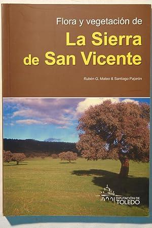 Flora y vegetación de La Sierra de San Vicente: Rubén G. Mateos y Santiago Pajarón