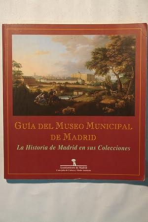 Guía Del Museo Municipal de Madrid : Álvarez del Manzano