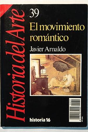 Historia del Arte. El movimiento romántico: Javier Arnaldo