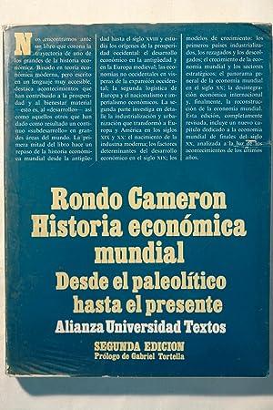 Historia económica mundial. Desde el paleolítico hasta el presente: Rondo cameron