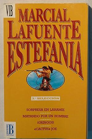 Sorpresa en Laramie y otros: Marcial LaFuente Estefania