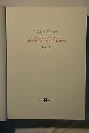 Don Quijote de la Mancha: Miguel de Cervantes Saavedra