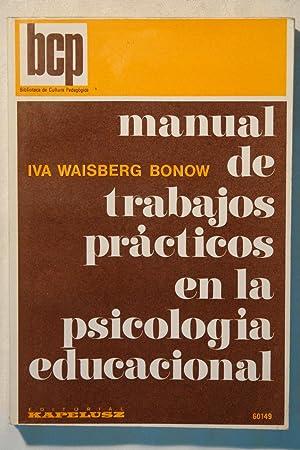 Manual de trabajos prácticos en la psicología: Iva Waisberg Bonow