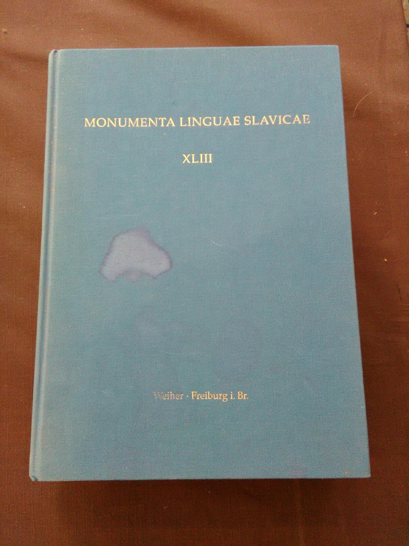 Kommentiertes Wort- und Formenverzeichnis des altkirchenslawischen Codex: Koch, Christoph, Eva-Maria