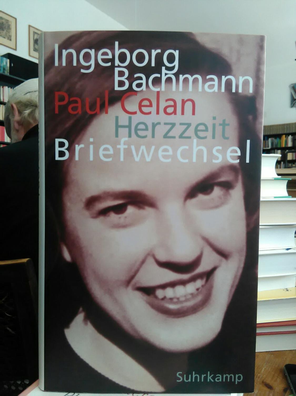 Herzzeit. Ingeborg Bachmann - Paul Celan Briefwechsel.: Bachmann, Ingeborg. und