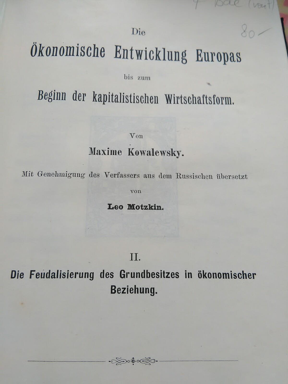 Die Ökonomische Entwicklung Europas bis zum Beginn: Kowalewsky, Maxime: