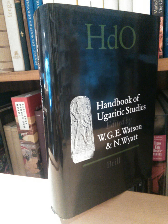 Handbook of Ugaritic Studies. - Watson, Wilfred G. E. und Nicolas Wyatt (Hgg.)