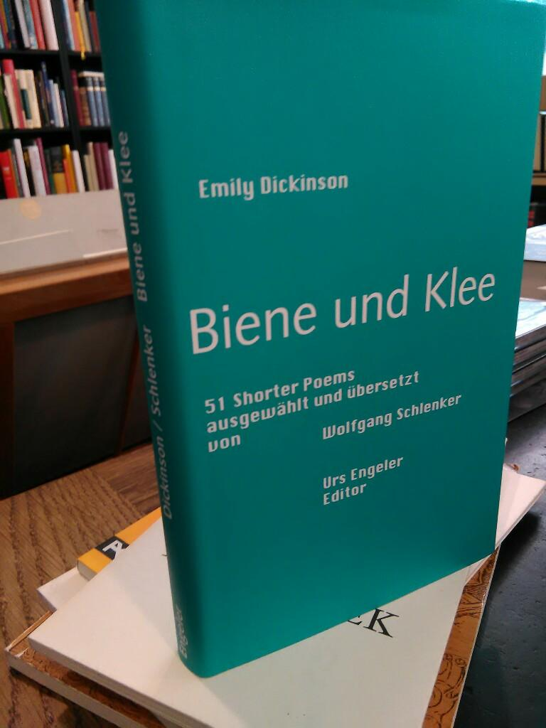Biene und Klee. 51 Shorter Poems ausgewählt von Wolfgang Schlenker. - Dickinson, Emily
