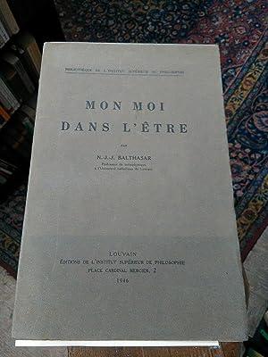 Mon Moi dans L etre. Dans la: Balthasar, N. J.