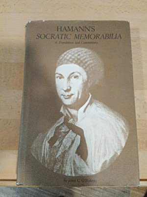 Hamann's Socratic Memorabilia. A Translation and Commentary.