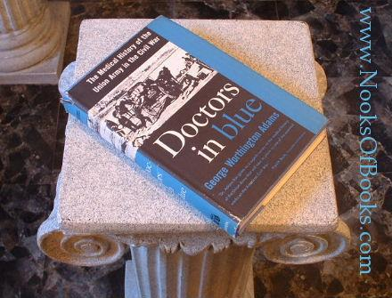 Doctors in Blue : The Medical History of the