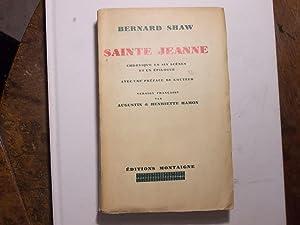 Sainte Jeanne chronique en six scènes et un épilogue avec une préface de l&#...
