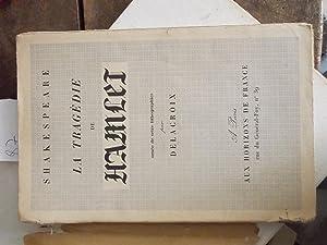 La tragédie de Hamlet: Shakespeare (traduit par Jules Derocquigny)